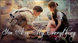 Descendants Of The Sun OST - You Are My Everything - Gummy
