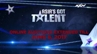 Online Auditions extended till June 8 | Asia's Got Talent 2