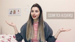 Cosmetica Alışverişim #1
