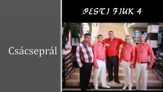 Pesti Fiúk 4 - Csácseprál- -ZGSTUDIO Official