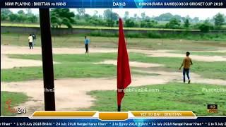 Bhikhi(Rara Sahib) Cosco Cricket Cup 2018 (Day-3)