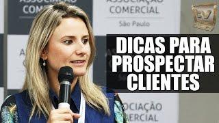15 Dicas para prospectar novos clientes - Ariadne Terrado Mecate