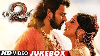 Baahubali 2 Video Jukebox Tamil   Bahubali 2 Jukebox Tamil   Prabhas,Anushka Shetty,Rana