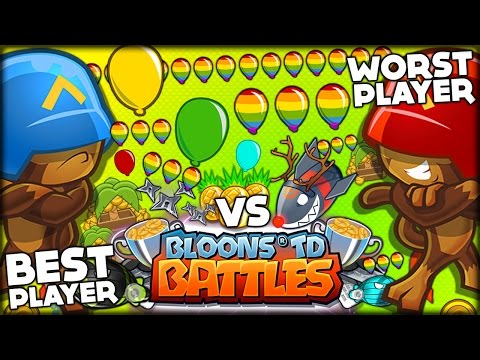 THE BEST PLAYER EVER VS THE WORST PLAYER EVER THE ULTIMATE MATCH Bloons TD Battles