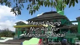 Masjid Agung Nur Alannur - Mandailing Natal