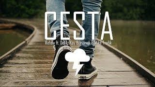 Refew - Cesta ft. Delik & Kay (prod.Mike T)