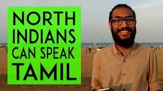 North Indians speaking Tamil