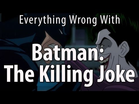 Everything Wrong With Batman The Killing Joke
