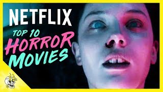 Top 10 Horror Movies on Netflix | Best Movies on Netflix Right Now | Flick Connection