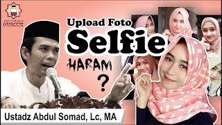 Foto selfie haram? ini jawaban kocak Ustadz Abdul Somad