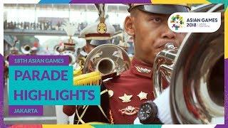 18th Asian Games Parade Highlights - Jakarta