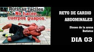 RETO DE CARDIO ABDOMINALES DIA 03