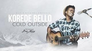 Korede Bello - Cold Outside
