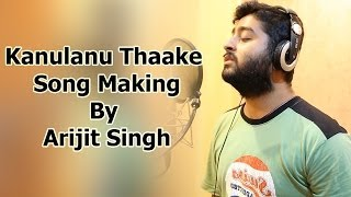 Manam Movie Making - Kanulanu Thaake Song By Arijit Singh