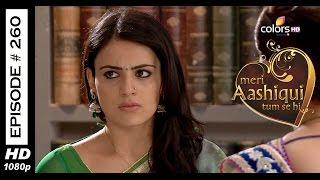 Meri Aashiqui Tum Se Hi - 4th June 2015 - मेरी आशिकी तुम से ही - Full Episode (HD)