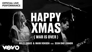 """Miley Cyrus, Mark Ronson ft. Sean Ono Lennon - """"Happy Xmas (War is Over)"""" Official Performance 