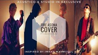Fire Asho Na | Imran Mahmudul | Subham Shaw | Acustico | Cover