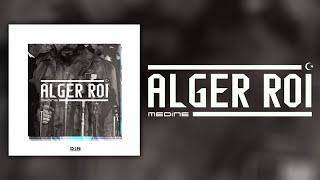 Médine - Alger Roi (Official Audio)