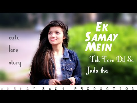 Xxx Mp4 Ek Samay Mein Toh Tere Dil Se Juda Tha Oporadhi Cute Love Story Best Story Cover Akshay Sadh 3gp Sex