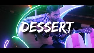 DESSERT - DAWIN (FINGERSTYLE GUITAR COVER BY REZZ)