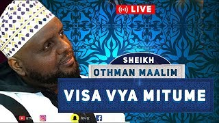 LIVE: SHEIKH OTHMAN MAALIM - VISA VYA MITUME