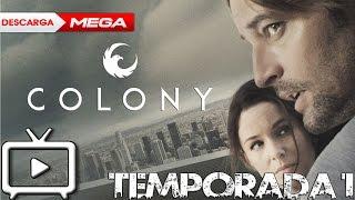 [DESCARGA] Colony Temporada 1 Latino & Sub [MEGA] | RidagopeTV
