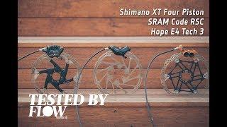 TESTED: Four-Piston Brakes - SRAM Code RSC, Shimano XT M8020 And Hope E4 - Flow Mountain Bike