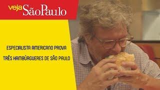 Especialista americano prova três hambúrgueres de São Paulo