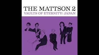 The Mattson 2 -