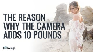 The Reason Why The Camera Adds 10 Pounds   Minute Photography