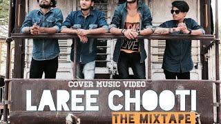 || Laree Choote || Ek Chalis ki last local || cover by The Mixtape