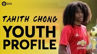 Tahith Chong | Manchester United Player Profile