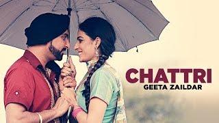 Geeta Zaildar: Chattri Full Song | Latest Punjabi Songs 2016 | Aman Hayer | T-Series Apna Punjab