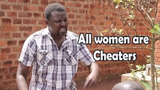 All women are cheaters -  Comedy made in Africa
