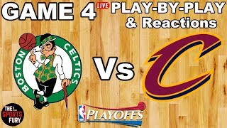 Celtics vs Cavs Game 4   Live Play-By-Play & Reactions