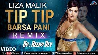 Tip Tip Barsa Pani (Hot - Remix)