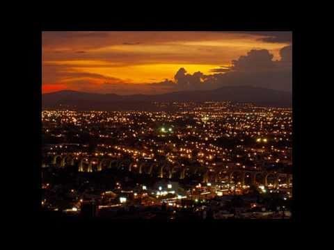 Ciudad de Querétaro Donde el pasado y el presente sueñan con un futuro Ciudad del 2010