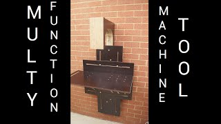 Unusual Design Workbench / Machine tool. Multi Function. Multi Axis. Part 1. The Bed