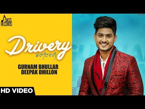 Xxx Mp4 Drivery Full Audio Gurnam Bhullar Co Deepak Dhillon New Punjabi Songs 2017 3gp Sex