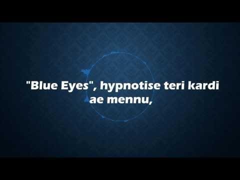 Xxx Mp4 ☆ Yo Yo Honey Singh Blue Eyes Lyrics Free Mp3 Download 1080p HD 3gp Sex