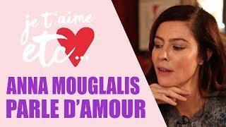 Anna Mouglalis nous raconte son parcours et ses amours - Je t'aime etc