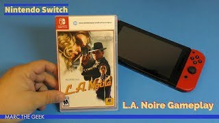 Nintendo Switch: L.A. Noire Hands On Gameplay