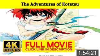 *[F.u.I.I]* The Adventures of Kotetsu ()