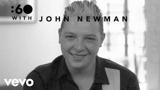John Newman - :60 With (Vevo UK)