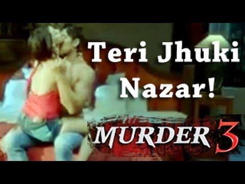 Xxx Mp4 Murder 3 Teri Jhuki Nazar New Full Song Review 3gp Sex