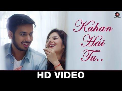 Kahan Hai Tu - Karan Lal Chandani & Poonam Pandey