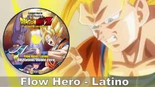Dragon Ball Z 2013: Flow Hero en Latino (No oficial)