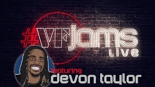 #VFJams LIVE! - Devon Taylor