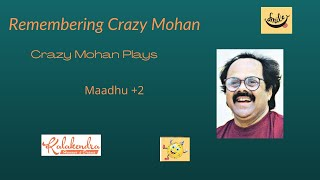 #CrazyMohan   Maadhu +2   Titbits   Humorous Play   Ace Writer   Remembering Crazy