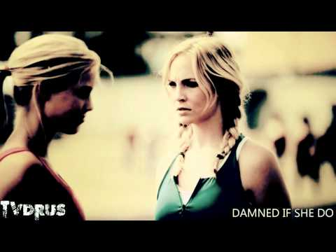 damned if she do | rebekah/katherine/caroline/lexi
